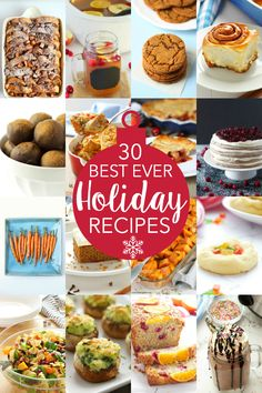 30 of the best Holiday and Christmas recipes you'll ever try! www.thebusybaker.ca