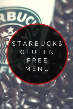 Starbucks Gluten Free Menu Starbucks Gluten Free Menu - Here's the updated 2013 Starbucks Gluten Free Menu. You'll discover every single gluten free menu item available on this new Starbucks gluten free menu. Gluten Free Fast Food, Gluten Free Menu, Gluten Free Living, Foods With Gluten, Gluten Free Cooking, Lactose Free, Gluten Free Desserts, Dairy Free Recipes, Gluten Free Alcohol