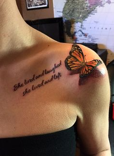 3-D butterfly and quote tattoo by Audrey Mello