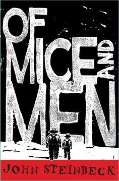 John Steinbeck, Of Mice and Men. Designed by Nina Tara