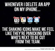 Whenever I delete an app…