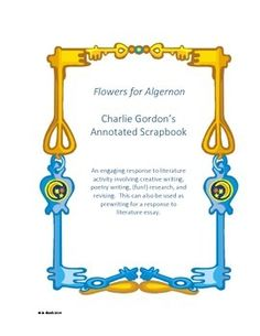008 As my 8th graders studied Flowers for Algernon and looked
