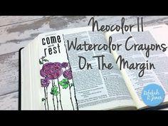Neocolor II Watercolor Crayons On The Margin - Bible Art Journaling Challenge Week 33 - Rebekah R Jones