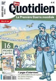 Mon Quotidien Hors série N°21 : La 1ère guerre mondiale