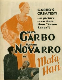 Mata Hari (1931)  Mata Hari is a film very loosely based on the story of erotic dancer and courtesan Margaretha Geertruida Zelle MacLeod aka Mata Hari and her rumored espionage activities.  Having already seduced the Russian General Sergel Shubin (Lionel Barrymore) into giving her the information she needs, Mata Hari (Greta Garbo) has now set her eyes on Lieutenant Alexis Rosanov (Ramon Novarro) in order to get her hands on secret documents in his possession.
