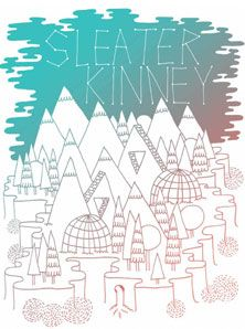 Mike Perry - Sleater Kinney