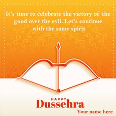 Holi Greeting Cards, Holi Greetings, Dussehra Greetings, Happy Dussehra Wishes, Happy Dussehra Photos, Festival Image, Edit Online, Time To Celebrate, Victorious