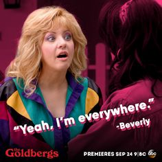 I say this to my kids all the time! LOL!!! #Beverly #TheGoldbergs