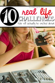 10 Real Life Challenges For Your Kids