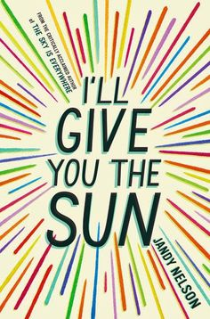 I'LL GIVE YOU THE SUN by Jandy Nelson. An amazing and uncommon YA novel about fraternal twins, both gifted artists & fiercely competitive, especially for the attention of their compelling mother. A dual narrative, Jude tells her story from the age of 16 while Noah tells his at the age of 14, leading up to and revealing the aftermath of a tragic event. You will think about this book, these characters & the way they see the world long after you have finished reading this book.
