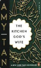 The Kitchen God's Wife ~ Amy Tan