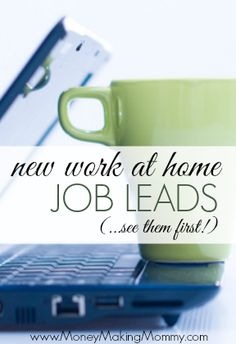 See whose hiring in the work at home world! Fresh job leads posted every day for job seekers wanting to work from their own home! MoneyMakingMommy.com #workathome