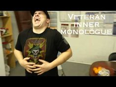 Shit Veterans Want to Say (AKA The Veteran's Inner Monologue) - YouTube