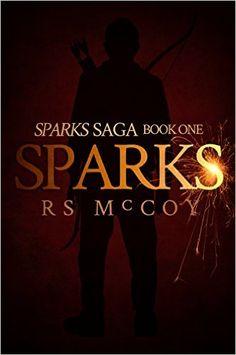 Amazon.com: Sparks (Sparks Saga Book 1) eBook: RS McCoy: Kindle Store