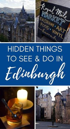 Hidden things to see and do in Edinburgh, Scotland. A guide to some of Edinburgh's lesser known attractions.: