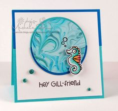 hey gill-friend - Scrapbook.com - Love the water background for this adorable card!