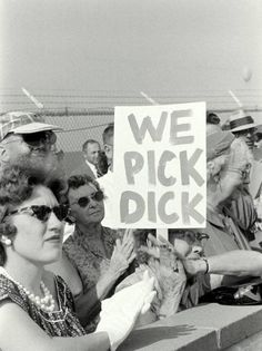 Nixon supporters in San Diego picking Dick. Photo by Ralph Crane.