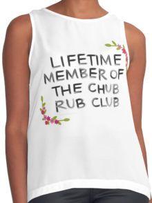 Lifetime Member of the Chub Rub Club Contrast Tank