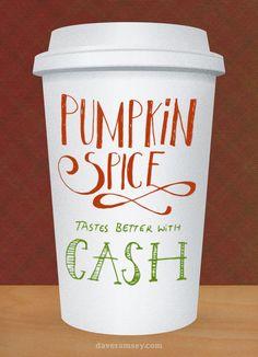 Pumpkin Spice Tastes Better With Cash - daveramsey.com