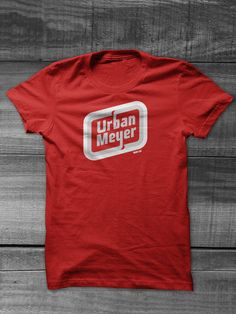 Urban Meyer Tee from TEAMCLETEES.com - $16.50