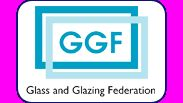 GGF Glass and Glazing Federation