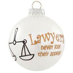 Lawyers Never Lose Appeal Glass Ornament