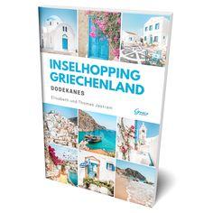 Griechenland Inselhopping Buch EBook Inselhüpfen Reiseführer Skiathos, Samos, Mykonos, Santorini, Zakynthos, Der Bus, Next, Greece, Inspiration
