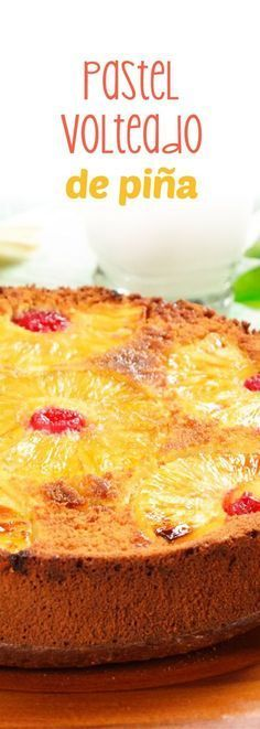 Pastel Volteado de Piña con Cerezas This pineapple cake will remind you of grandma's desserts. Delicious vanilla cake with caramelized pineapples with butter and muscovado sugar. Sweet Desserts, No Bake Desserts, Sweet Recipes, Delicious Desserts, Cake Recipes, Yummy Food, Food Cakes, Cupcake Cakes, Pan Dulce