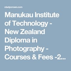 Manukau Institute of Technology - New Zealand Diploma in Business (with strands in Accounting and Leadership and Management) - Courses & Fees - Popular Career options. Stay updated with latest news. Art Courses, Online Courses, Diploma In Engineering, Study In New Zealand, Career Options, Photography Courses, Business Management, New Technology, Civilization