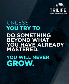 Unless you try to do something beyond what you have already mastered, you will never grow. #inspiration