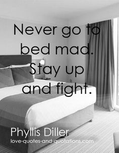 Great advice for couples.  http://www.love-quotes-and-quotations.com/angry-love-quotes.html  #angrylovequotes