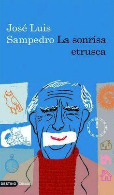 """EL LIBRO DEL DÍA      """"La sonrisa etrusca"""", de José Luis Sampedro  http://www.quelibroleo.com/la-sonrisa-etrusca 9-8-2012"""