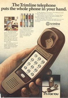 TRIMLINE PHONE: Mom surprised me with a blue one in my room on my 11th birthday.