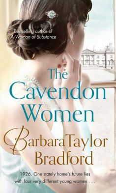 The Cavendon Women, the stunning sequel to Barbara Taylor Bradford's Cavendon Hall follows the Ingham's and the Swann's journey from a family weekend in the summer of 1926 through to the devastation of the Wall Street crash of 1929. 1926. One stately home's future lies with four very different young women…