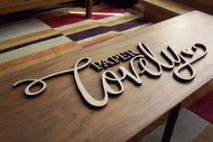 laser cut wood sign for my office: