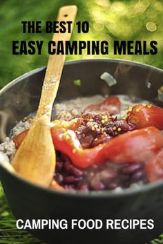 Tired of always cooking boring meals while camping? Check out these 10 Easy & Yummy camping meals and have a feast next time you go camping.