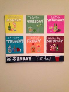 Alcohol days of the week canvas dorm room canvas, diy canvas, college canvas, Dorm Room Canvas, College Canvas, Canvas Crafts, Diy Canvas, Canvas Art, College House, College Fun, College Room Decor, Beer Pong Tables