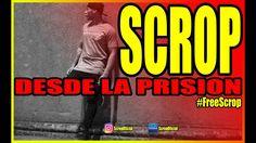 SCROP DESDE LA PRISION 2016