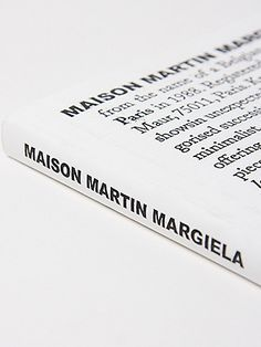 Maison Martin Margiela: The Exhibition by Bob Verhelst and Kaat Debo) Editorial Design, Editorial Fashion, Fashion Identity, Typography Design, Lettering, Book And Magazine, Graphic Design Layouts, Book Layout, Stationery Paper