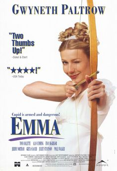 Directed by Douglas McGrath.  With Gwyneth Paltrow, James Cosmo, Greta Scacchi, Alan Cumming. In rural 1800s England things go bad for a young matchmaker after she finds a man for another woman.