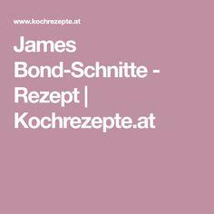 James Bond-Schnitte - Rezept | Kochrezepte.at