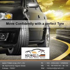 Move Confidently with a perfect Tyre...