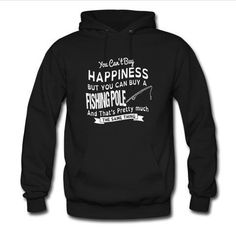 you can't buy happiness hoodie #clothing