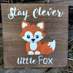 clever little fox sign woodland nursery decor by MamaSaysSigns