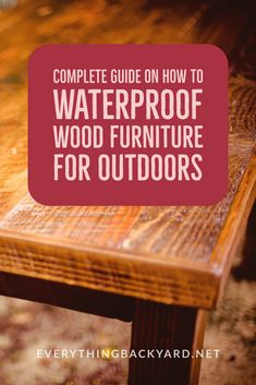 Our guide on how to waterproof wood furniture for outdoors focuses on using sealers, paints, and repellants. Cover the furniture during rain or snow too. Diy Wood Stain, Wood Sealer, Wood Wood, Outdoor Wood Furniture, Farmhouse Furniture, Furniture Redo, Farmhouse Table, Furniture Ideas, Popular Woodworking