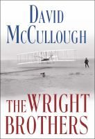 Two-time winner of the Pulitzer Prize David McCullough tells the dramatic story-behind-the-story about the courageous brothers who taught the world how to fly: Wilbur and Orville Wright.