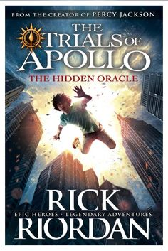 The Hidden Oracle (The Trials of Apollo) - Rick Riordan, UK