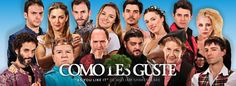 COMO LES GUSTE - TEATRO LA COMEDIA 2014
