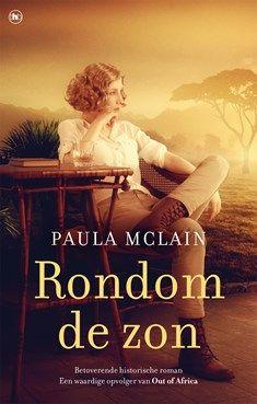Rondom de zon - Paula McLain - Elly's Choice