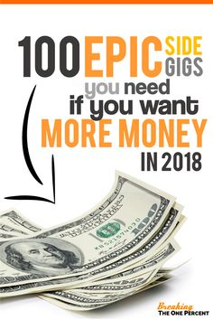 Side Hustle Master List | 100 Ways to Make and Save Extra Money | New Years Resolutions 2018 | Money Making Ideas